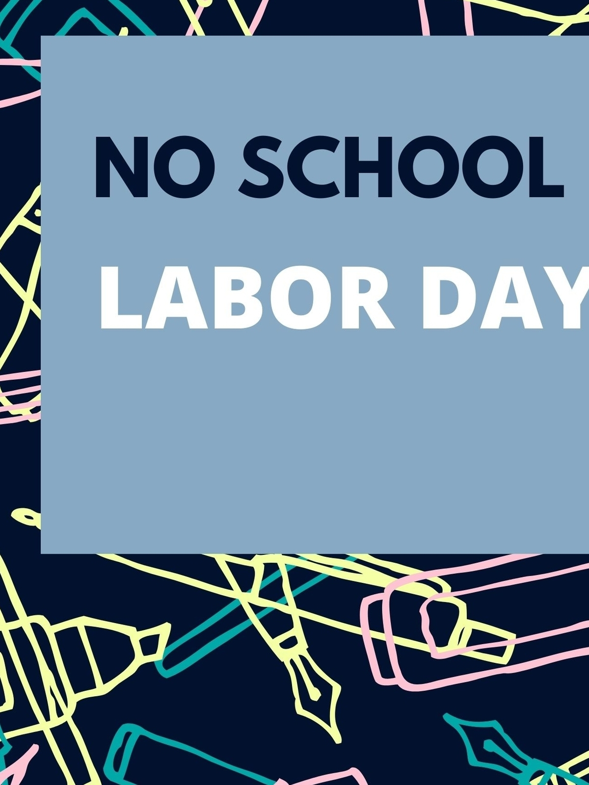 Labor Day-No School